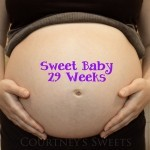 Sweet Baby 29 Weeks