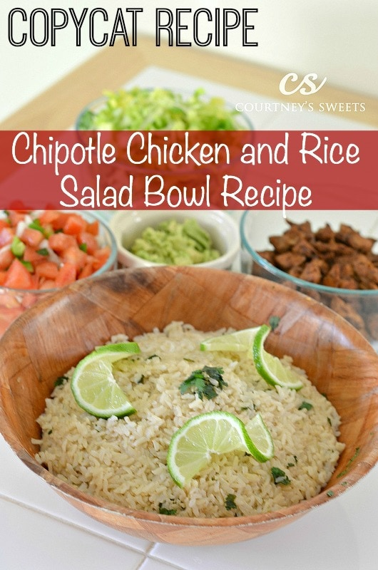 Chicken and Rice Salad Bowl | Chipotle CopyCat Recipe - Courtney's ...