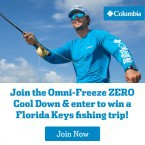 Columbia Omni-Freeze ZERO Cool Down win a grand prize of a fishing trip to the Florida Keys