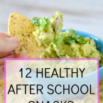 12 healthy after school snacks