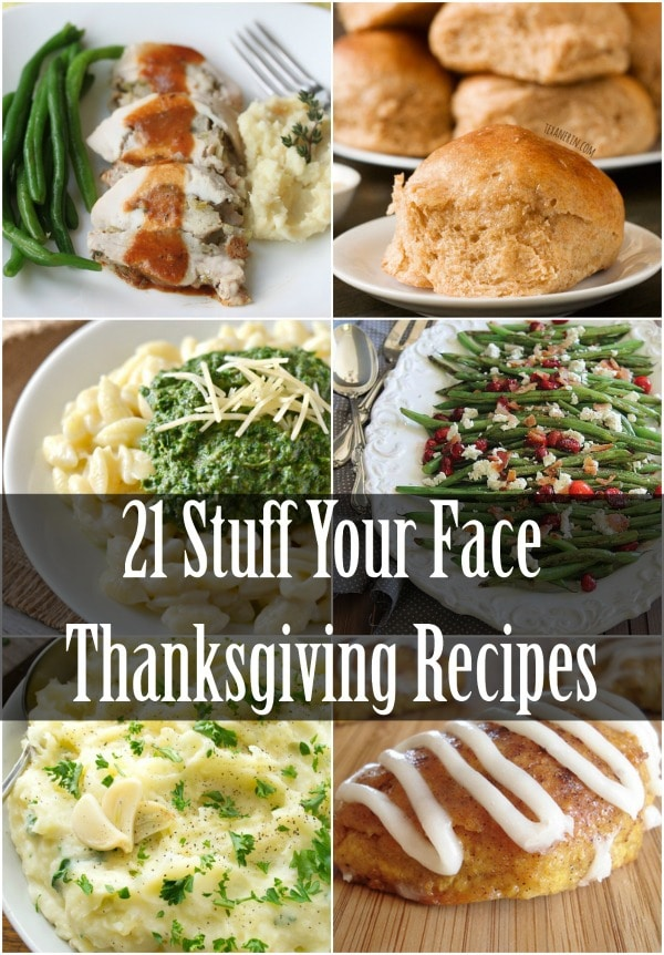 21 Stuff Your Face Thanksgiving Recipes