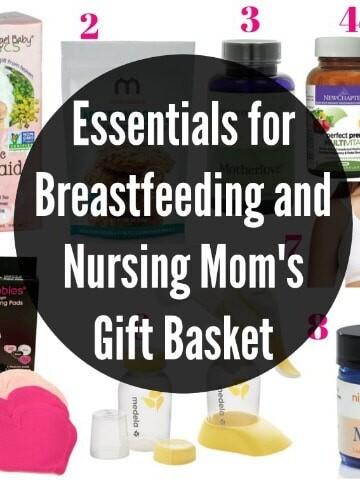 Essentials for Breastfeeding and Nursing Mom's Gift Basket