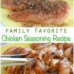 chicken seasoning recipe family favorite