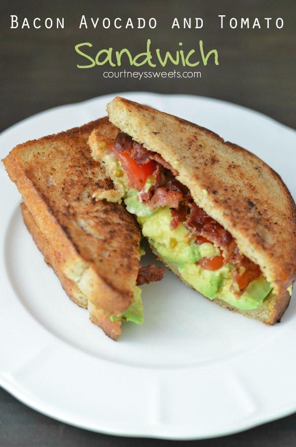 Bacon Avocado Tomato Sandwich - Courtney's Sweets