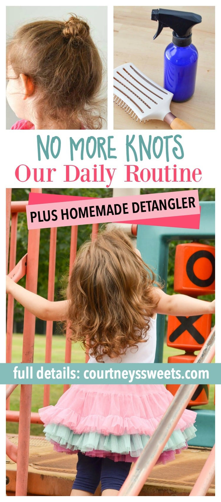 No More Knots Plus Homemade Detangler / Our Daily Routine to Keep Knots Away!