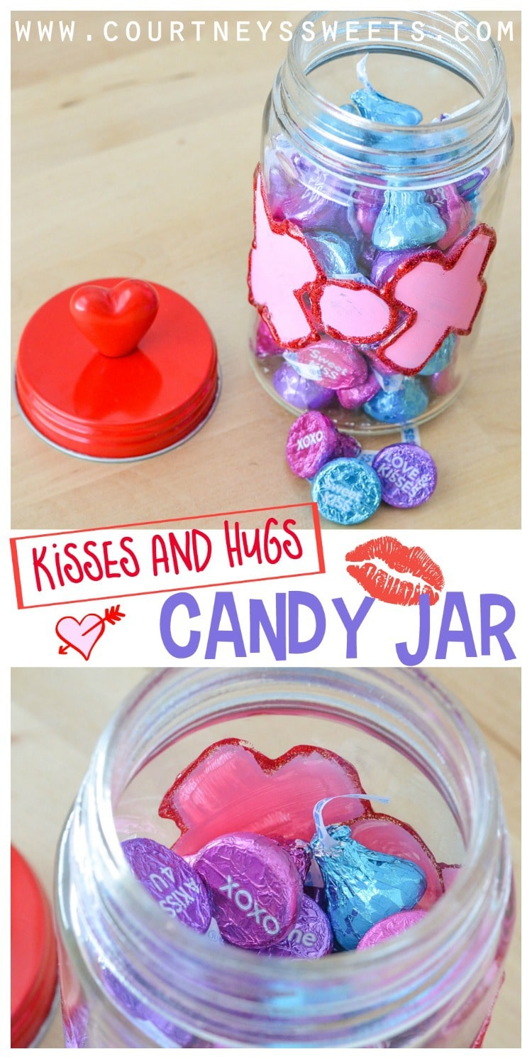 Kisses and Hugs Candy Jar for Valentine's Day