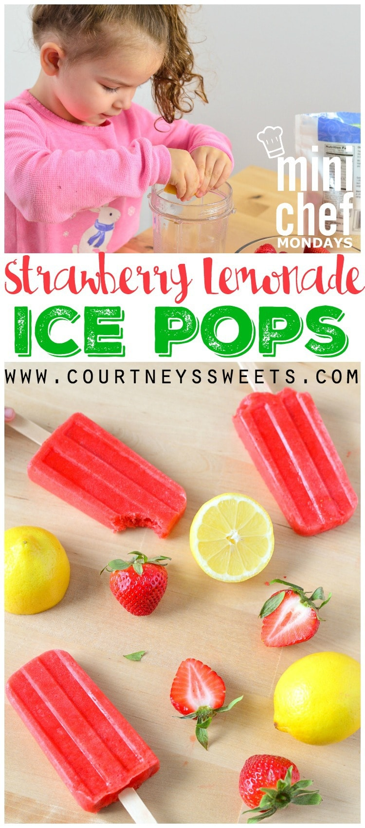 Strawberry Lemonade Ice Pops for Mini Chef Mondays! Real food for a ...