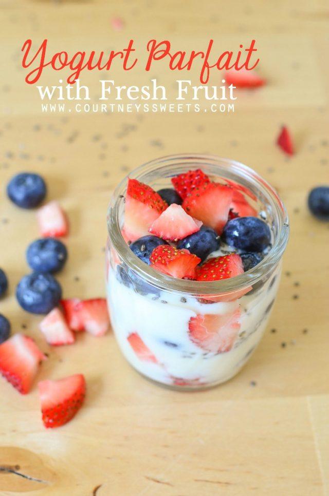 Yogurt Parfait with Fresh Fruit - healthy breakfast recipe or easy healthy snack.