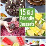 15 Kid Friendly Desserts