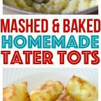 Homemade Mashed Potato Tater Tots can be baked, fried or even cooked in an air fryer. They're the best toddler snack or with lunch dinner.
