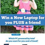Win a New Laptop for you and a friend