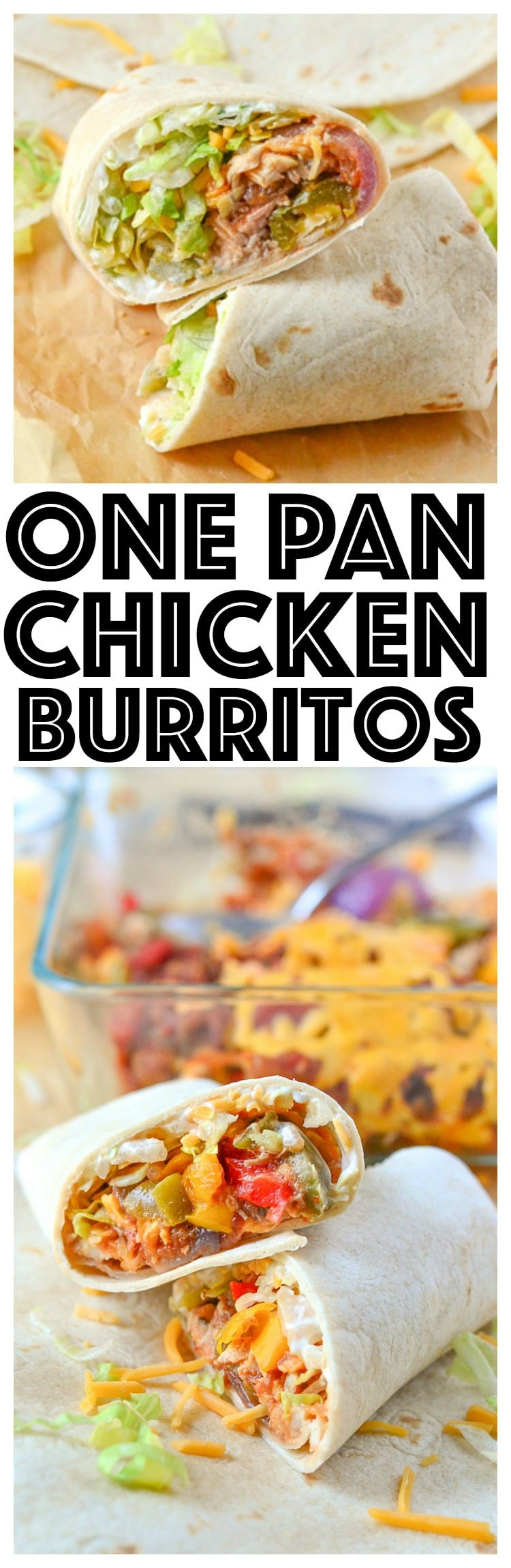 easy chicken burritos recipe chicken breasts love one pan meals? you'll love this one pan dinner recipe that cooks up in less than 30 mins