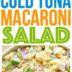 This cold tuna macaroni salad is the perfect potluck side dish and it's one of our family favorite easy holiday recipes - entertaining food