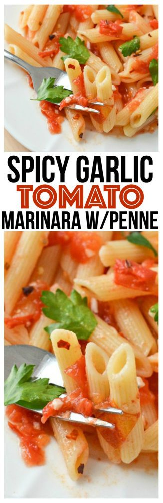homemade tomato sauce from scratch Spicy Garlic Tomato Marinara one of our family favorite meals penne pasta recipes