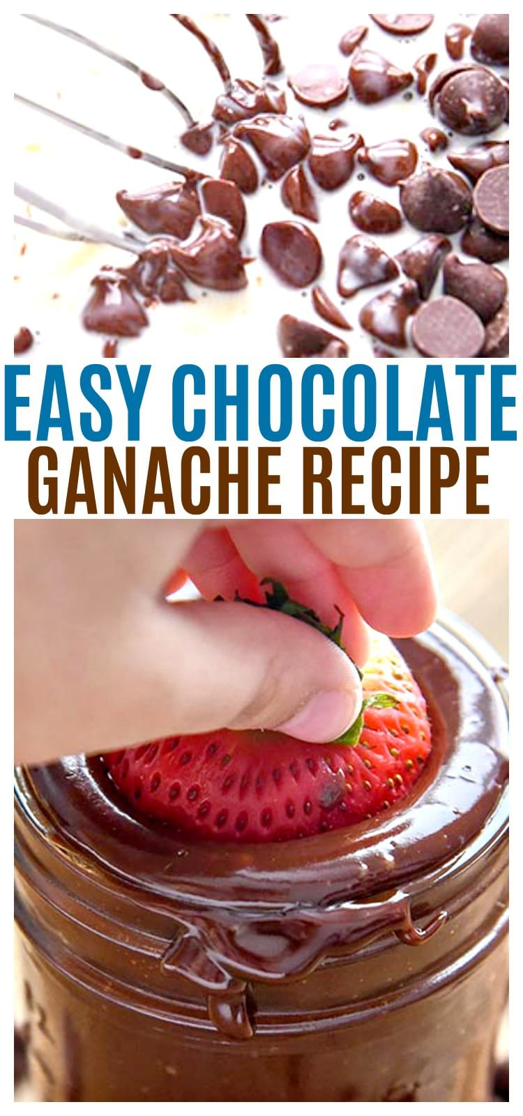 Our Easy Chocolate Ganache recipe can be the perfect fruit dip, chocolate ganache frosting, or even whip it for the best whipped chocolate ganache frosting. So easy to make and eat! pin image