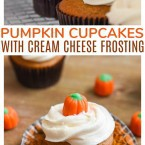 Pumpkin Cupcakes with Cream Cheese Frosting Fall Dessert Recipe