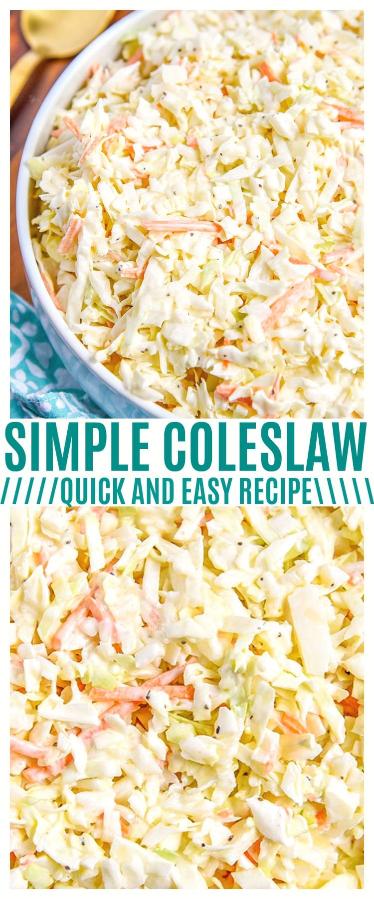 This simple coleslaw recipe is perfect for party food summer parties! You could even use our coleslaw dressing recipe for store-bought coleslaw mix.