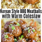 Korean Style BBQ Meatballs with Warm Coleslaw will be a new family favorite meal. Quick and Easy Dinner Recipe (less than 30 minutes!) (final)