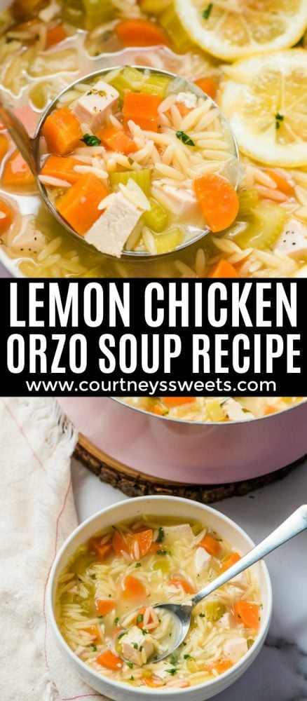 Lemon Chicken Orzo Soup - Courtney's Sweets